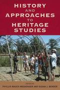 History and Approaches in Heritage Studies