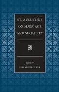 St.Augustine on Marriage and Sexuality