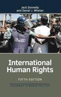 International human rights / Jack Donnelly, Daniel J Whelan