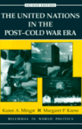 United Nations in the Post-Cold War Era, The
