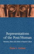 Representations of the Post/Human