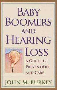 Baby Boomers and Hearing Loss