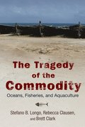 The Tragedy of the Commodity