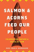 Salmon and Acorns Feed Our People