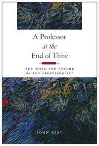 A Professor at the End of Time