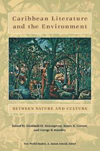 Caribbean Literature and the Environment