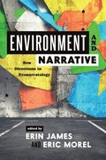 Environment and Narrative