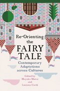 Re-Orienting the Fairy Tale