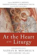 At the Heart of the Liturgy