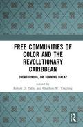Free Communities of Color and the Revolutionary Caribbean