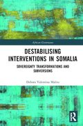 International Intervention and State Disintegration in Somalia