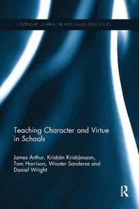 Teaching Character and Virtue in Schools