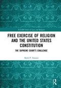 Free Exercise of Religion and the United States Constitution