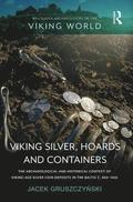 Viking Silver, Hoards and Containers