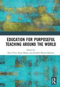 Education for Purposeful Teaching Around the World