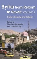 Syria from Reform to Revolt, Volume 2