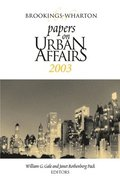 Brookings-Wharton Papers on Urban Affairs: 2003