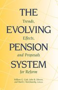 The Evolving Pension System