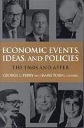 Economic Events, Ideas and Policies