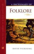 A Dictionary of Folklore