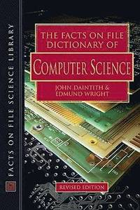 The Facts on File Dictionary of Computer Science