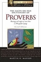 The Facts on File Dictionary of Proverbs