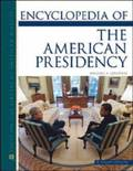Encyclopedia of the American Presidency