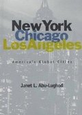 New York, Chicago, Los Angeles