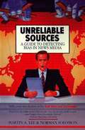 Unreliable Sources: a Guide to Detecting Bias in the News Media