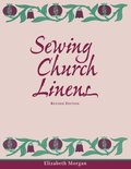 Sewing Church Linens, Revised Edition