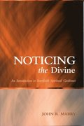 Noticing the Divine