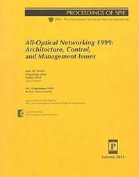 All-Optical Networking 1999: Architecture, Control, and Management Issues