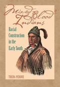 Mixed Blood Indians