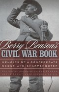 Berry Benson's Civil War Book
