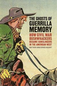 The Ghosts of Guerrilla Memory