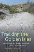 Tracking the Golden Isles