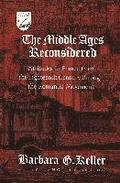 The Middle Ages Reconsidered