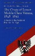 The Crisis of Lower Middle Class Vienna, 1848-92
