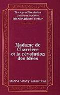 Madame de Charriere et la Revolution des Idees
