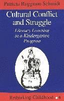 Cultural Conflict and Struggle