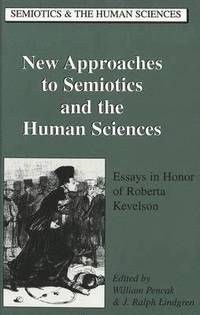 New Approaches to Semiotics and the Human Sciences