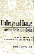 Challenge and Change in the Euro-Mediterranean Region