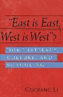 'East Is East, West Is West'?