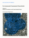 Environmental Assessment Sourcebook v. 1; Policies, Procedures and Cross-sectoral Issues