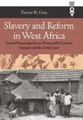 Slavery &; Reform In West Africa