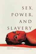 Sex, Power, and Slavery