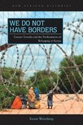 We Do Not Have Borders