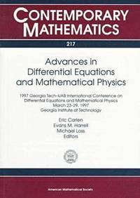 Advances in Differential Equations and Mathematical Physics av Eric Carlen  (Häftad)