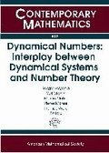 Dynamical Numbers: Interplay between Dynamical Systems and Number Theory