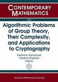 Algorithmic Problems of Group Theory, Their Complexity, and Applications to Cryptography